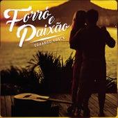 Forró e Paixão by Eduardo Costa