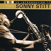 Play & Download An Introduction To Sonny Stitt by Sonny Stitt | Napster