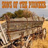 Play & Download Sons Of The Pioneers by The Sons of the Pioneers | Napster