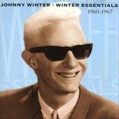 Winter Essentials 1960-1967 Vol. 1 by Johnny Winter