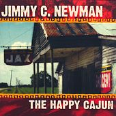 The Happy Cajun by Jimmy C. Newman