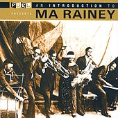 Play & Download An Introduction To Ma Rainey by Ma Rainey | Napster