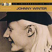An Introduction To Johnny Winter by Johnny Winter