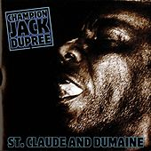 Play & Download St. Claude and Dumaine by Champion Jack Dupree | Napster