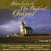 Absolutely The Best Of Gospel Volume 3 by Various Artists