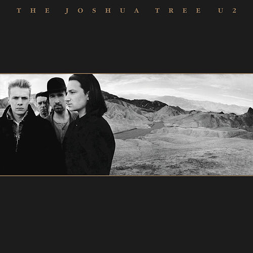Play & Download The Joshua Tree (Deluxe) by U2 | Napster