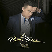 Play & Download La Última Farra by Yeison Jimenez | Napster