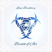 Play & Download Breath of Air by Liam Bradbury | Napster
