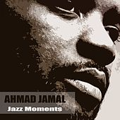 Jazz Moments by Ahmad Jamal