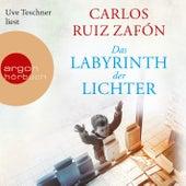 Das Labyrinth der Lichter (Gekürzte Lesung) by Carlos Ruiz Zafón