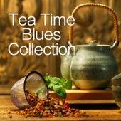 Tea Time Blues Collection von Various Artists