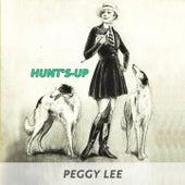 Hunt's-up de Peggy Lee