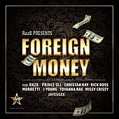Play & Download Raz B Presents Foreign Money by Various Artists | Napster
