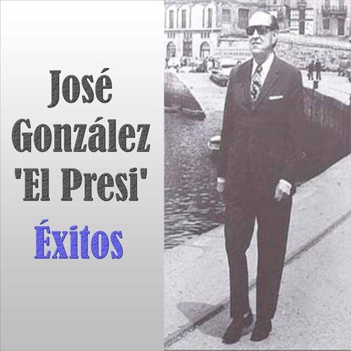 Play & Download José González 'El Presi' - Éxitos by José González | Napster
