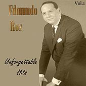 Edmundo Ros: Unforgettable Hits, Vol. 1 by Edmundo Ros