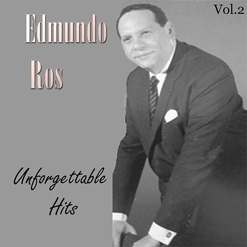 Edmundo Ros: Unforgettable Hits, Vol. 2 by Edmundo Ros