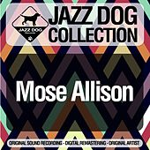Jazz Dog Collection by Mose Allison