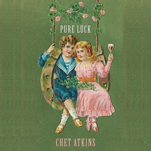 Pure Luck di Chet Atkins