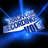 Track One Recordings, Vol. 1 by Various Artists