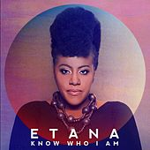Know Who I Am by Etana