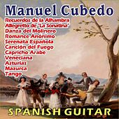 Spanish Serenade - Spanish Guitar by Manuel Cubedo