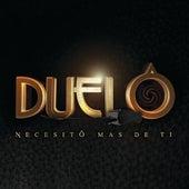 Necesito Más De Ti by Duelo