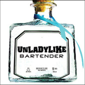 Play & Download Bartender by Unladylike | Napster
