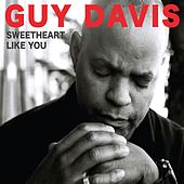 Play & Download Sweetheart Like You by Guy Davis | Napster