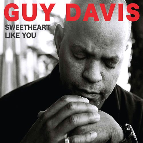 Sweetheart Like You by Guy Davis