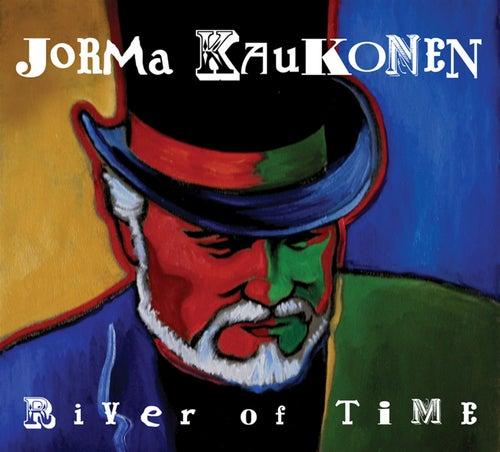 River Of Time by Jorma Kaukonen