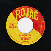 Play & Download My Mother's Eyes/Careless Love by Big Maybelle | Napster