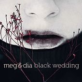 Black Wedding by Meg & Dia