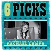 6 PICKS: Essential Radio Hits EP by Rachael Lampa