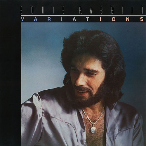 Play & Download Variations by Eddie Rabbitt | Napster