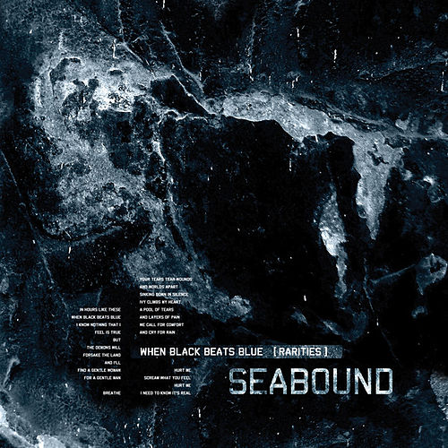 When Black Beats Blue [Rarities] by Seabound
