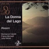 Rossini: La Donna del Lago by Montserrat Caballé