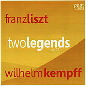 Liszt: Two Legends by Wilhelm Kempff
