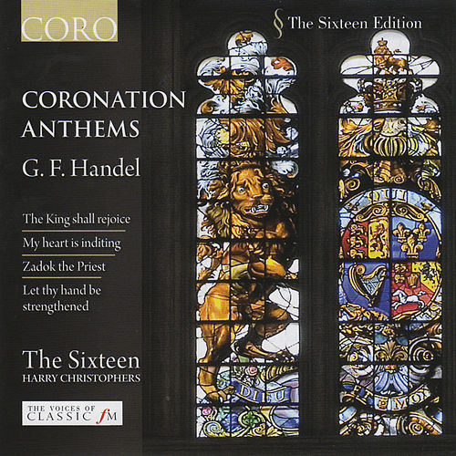 Play & Download Handel: Coronation Anthems by The Sixteen | Napster