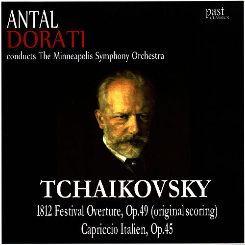 Play & Download Tchaikovsky: 1812 Festival Overture, Capriccio Italien by Minneapolis Symphony Orchestra | Napster