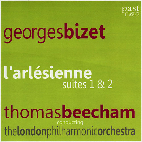 Play & Download Bizet: L'arlésienne Suites 1 & 2 by London Philharmonic Orchestra | Napster
