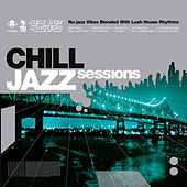 Chill Jazz Sessions by Various Artists