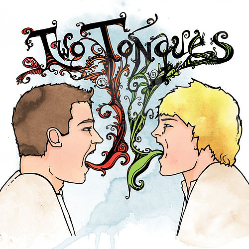 Play & Download Two Tongues by Two Tongues | Napster