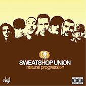 Play & Download Natural Progression by Sweatshop Union | Napster