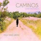 Play & Download Caminos (Misa Thing Remix) by Sara Valenzuela | Napster
