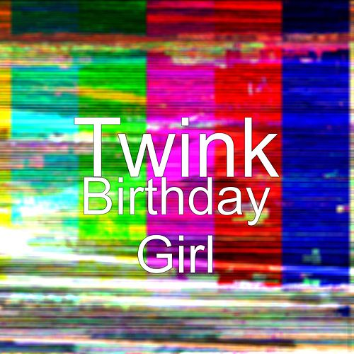 Birthday Girl by Twink