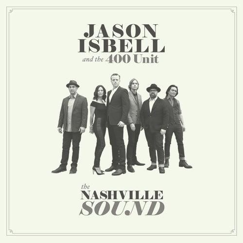 The Nashville Sound by Jason Isbell