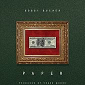 Play & Download Paper by Bobby Bucher | Napster