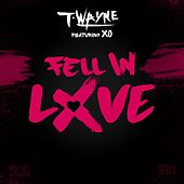 Play & Download Fell In Love by T-Wayne | Napster