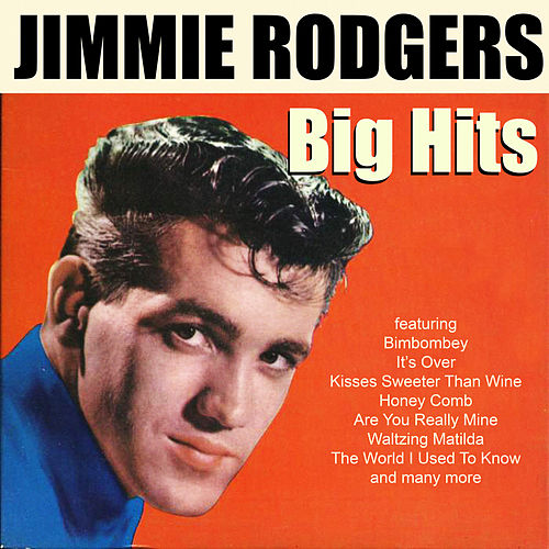 Kisses Sweeter Than Wine by Jimmie Rodgers