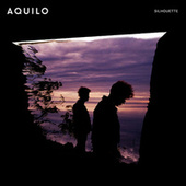 Play & Download Silhouette by Aquilo | Napster